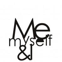 DekoSign Me Myself & I napis dekoracyjny