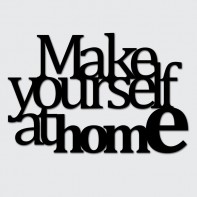 DekoSign Make yourself at home Napis dekoracyjny