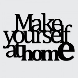 DekoSign Make yourself at home Napis dekoracyjny