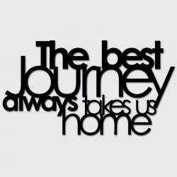 DekoSign The best journey always takes us home Napis dekoracyjny
