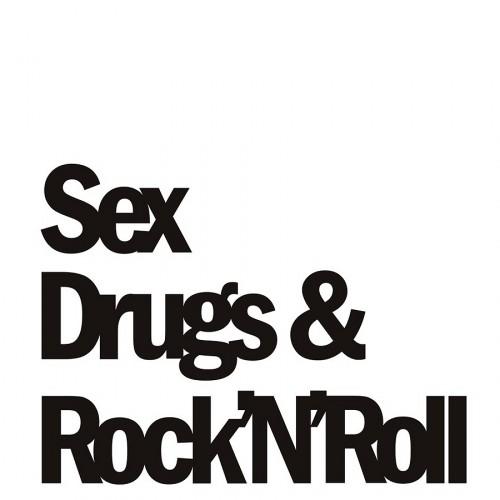 DekoSign Sex Drugs & RocknRoll Napis dekoracyjny