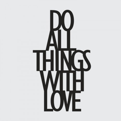 DekoSign Do All Things With Love Napis dekoracyjny