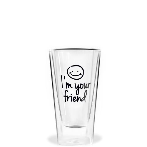 Vialli Design Vita szklanka wysoka z podwójną ścianką Im your friend